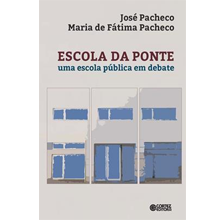 Escola da Ponte - uma escola pública em debate